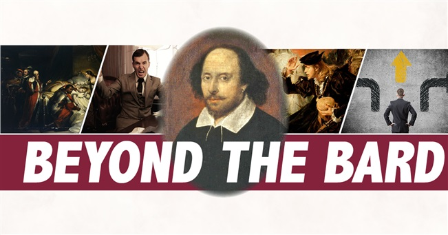 Beyond the Bard