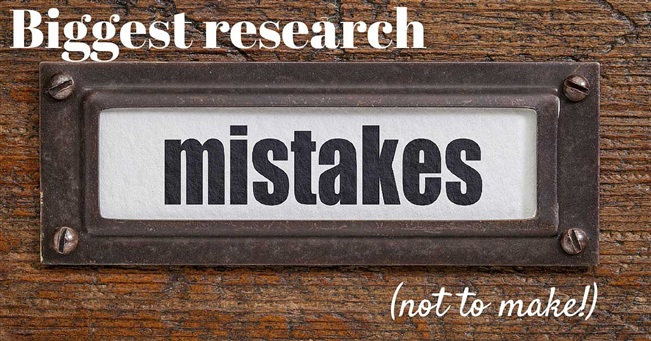 Biggest research mistakes (not to make!)