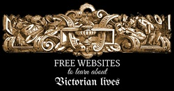 Free websites to learn about Victorian lives