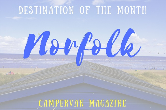 Caravan magazine's Destination of the Month: Norfolk