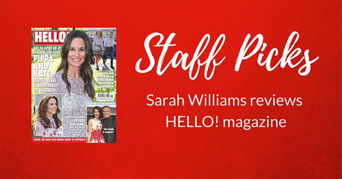 STAFF PICK: Hello! Magazine