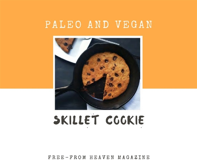 Paleo and Vegan Skillet Cookie