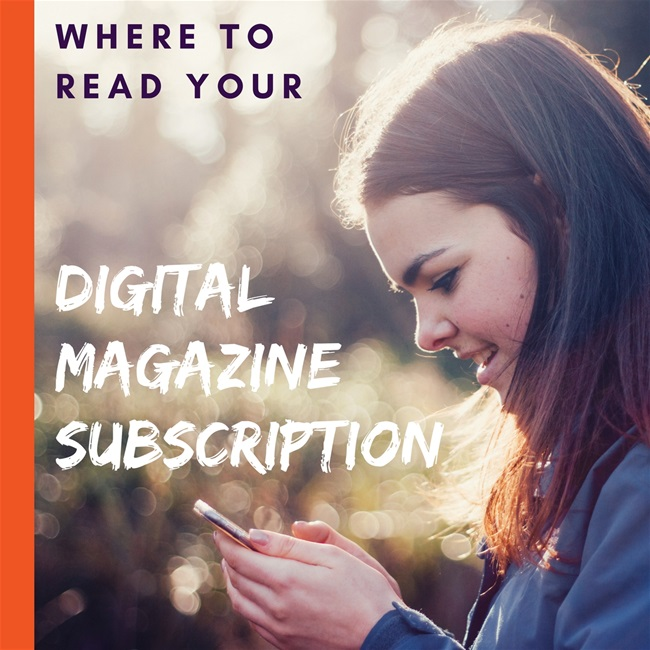 Where to read your digital magazine subscription