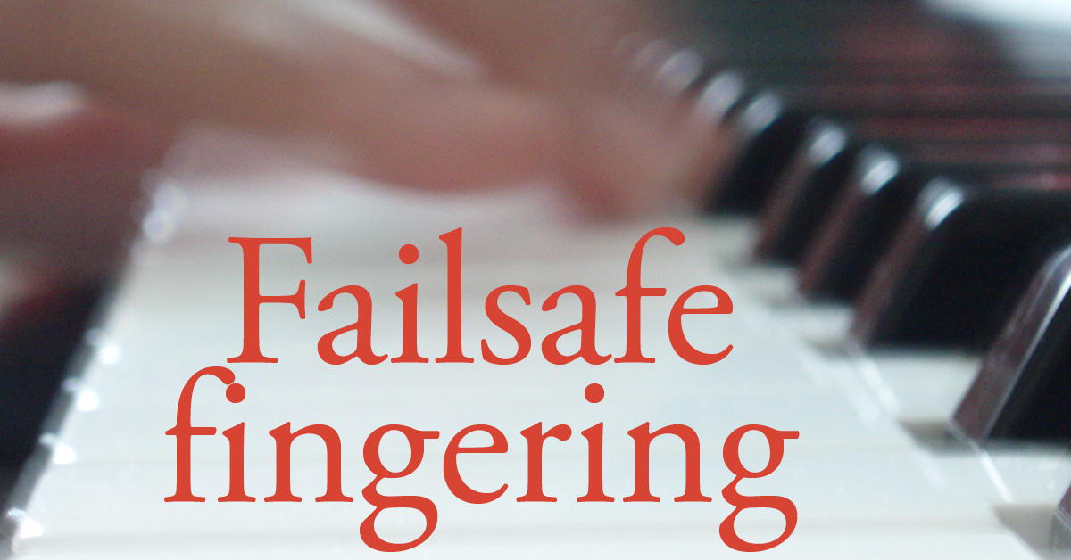 Failsafe  fingering