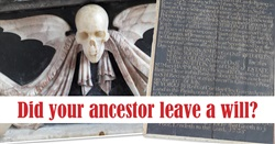 Did your ancestor leave a will?