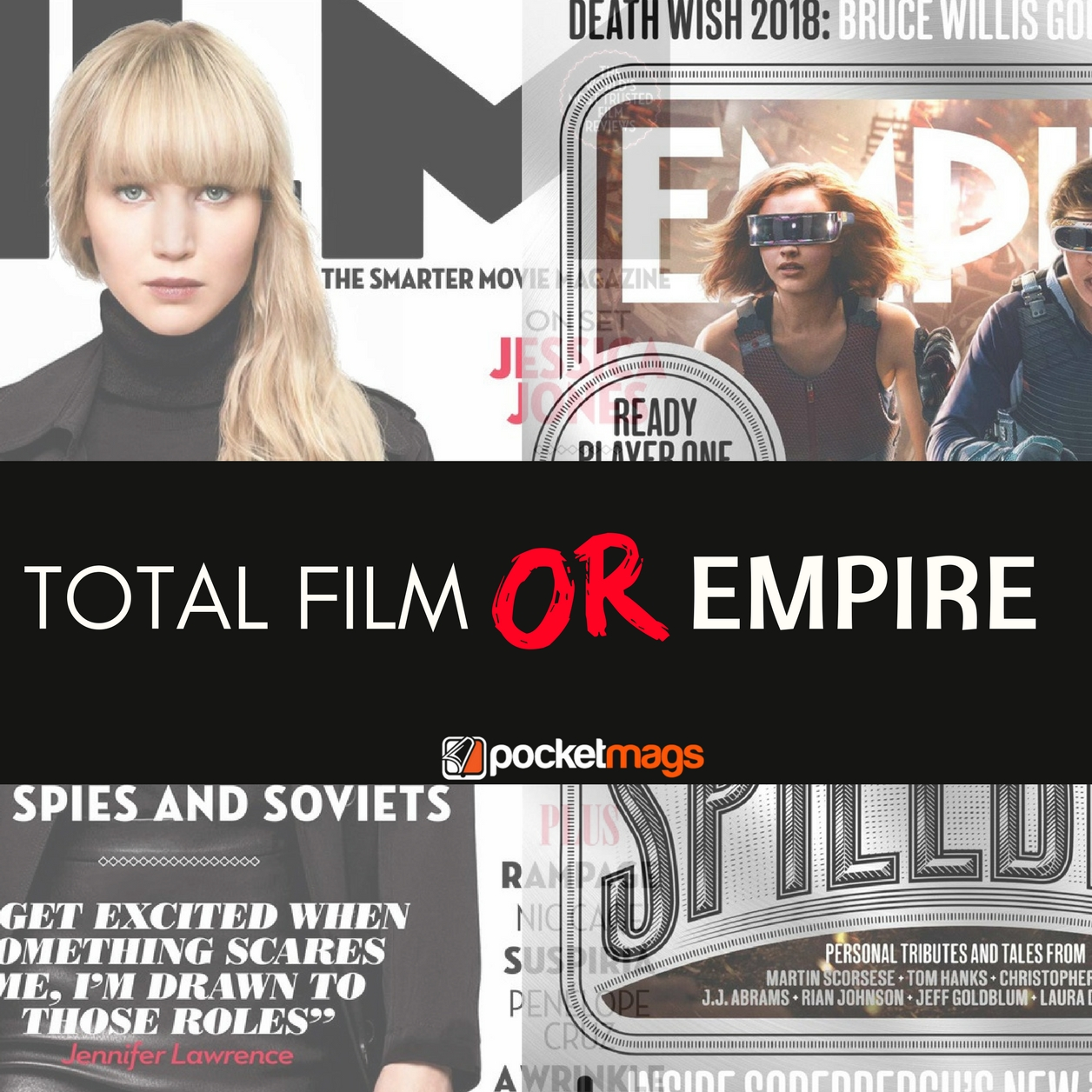 Who Will Get Your Nomination? Total Film or Empire