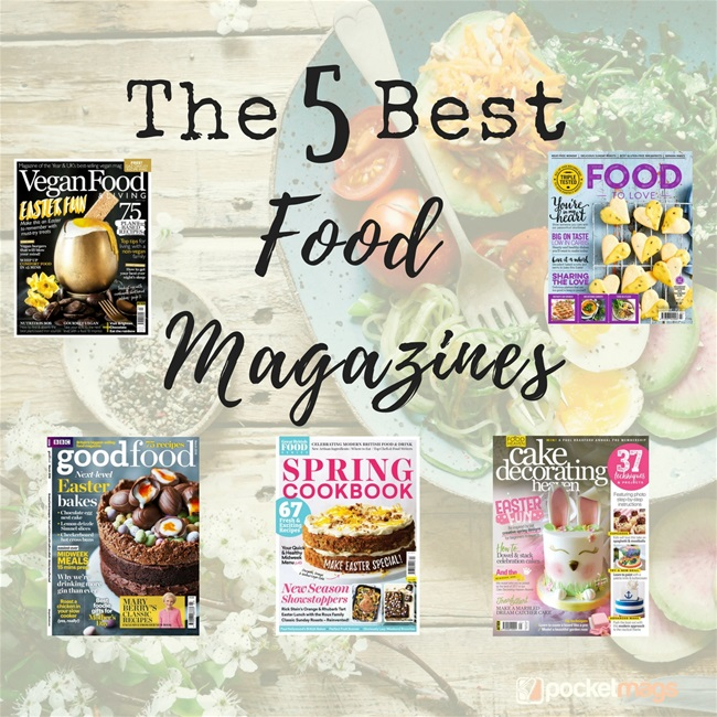 The 5 Best Food Magazines