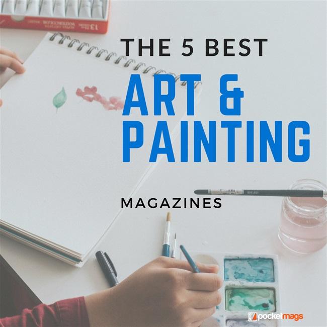 The 5 Best Art & Painting Magazines