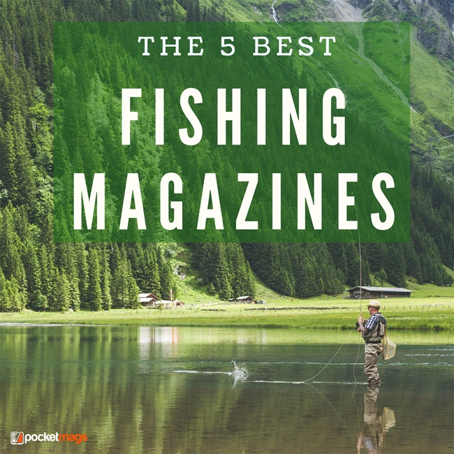 The 5 Best Fishing Magazines