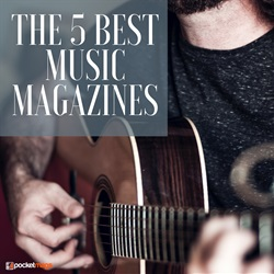 The 5 Best Music Magazines