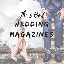 The 5 Best Wedding Magazines