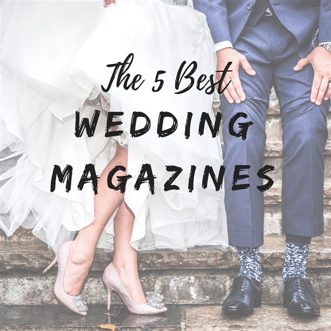The 5 Best Wedding Magazines