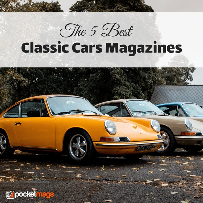 The 5 Best Classic Cars Magazines