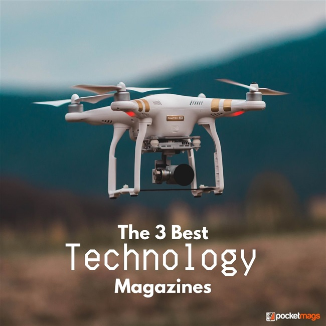 The 3 Best Technology Magazines