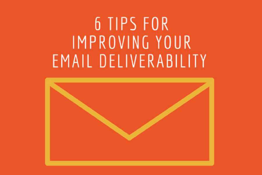 6 tips for improving your email deliverability