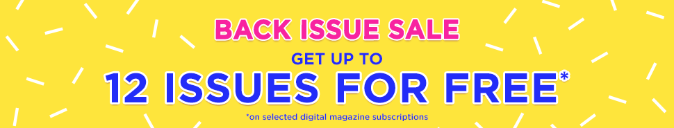 Get up to 12 back issues free this weekend only