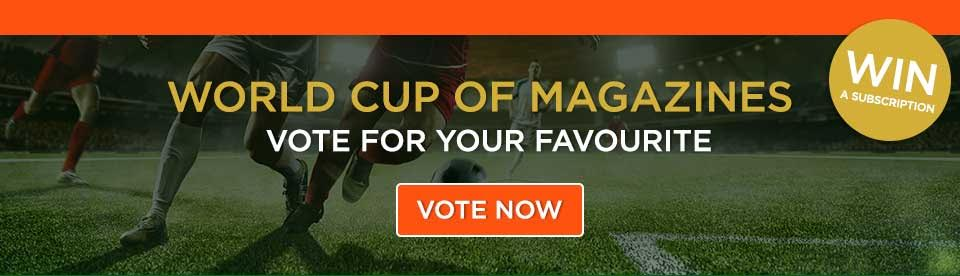 World Cup of Magazines - vote for your winner!