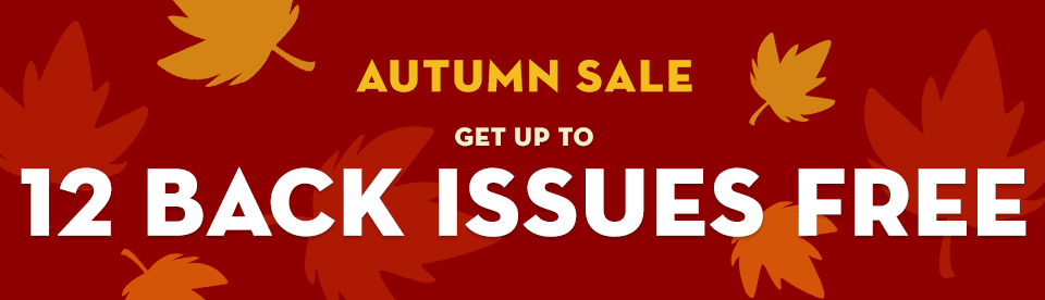 Get up to 12 back issues free