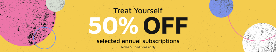 Save 50% off selected annual subscriptions